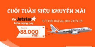 KM Jetstar Pacific - Vé rẻ chỉ từ 88k.