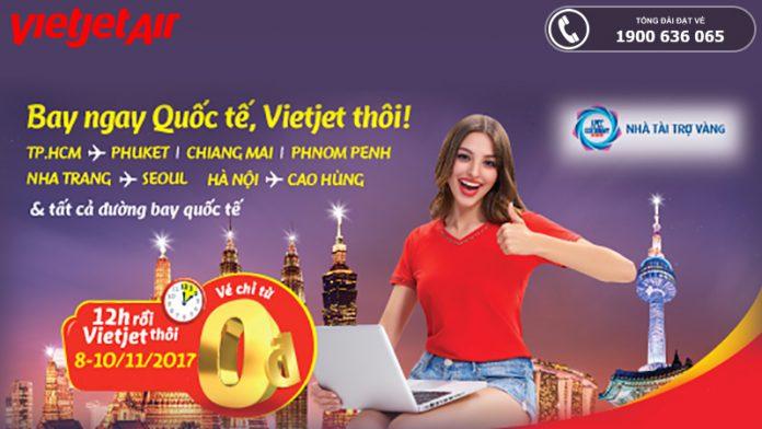 Vietjet Air KM 500.000 vé 0 đồng bay quốc tế